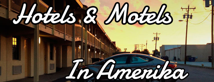 hotels en motels tijdens rondreis in Amerika